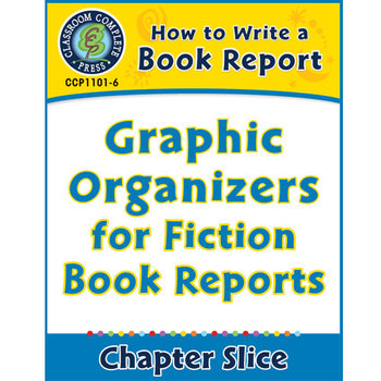 How to Write a Book Report: Graphic Organizers for Fiction