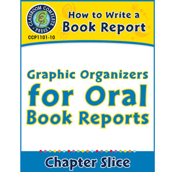 How to Write a Book Report: Graphic Organizers for Oral Bo