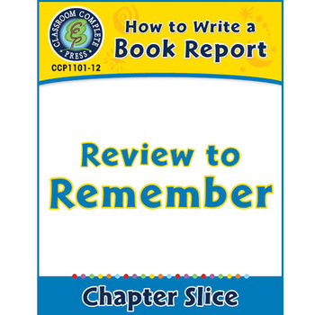 How to Write a Book Report: Review to Remember