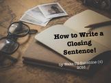 How to Write a Closing Sentence