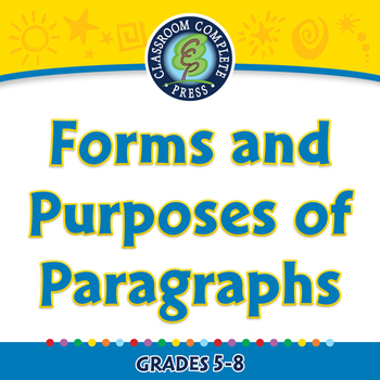 How to Write a Paragraph: Forms and Purposes of Paragraphs