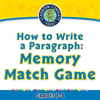 How to Write a Paragraph: Memory Match Game - PC Gr. 5-8