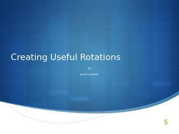 How to create useful rotations for any grade