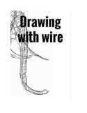 How to draw with wire