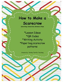 How to make a scarecrow - QR Codes, Writing Activity, & sc