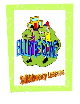 Bully Be Gone Lesson # 2