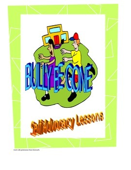 Bully Be Gone -Self Advocacy Lesson # 4