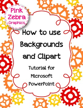 How to use Backgrounds and Clipart: Tutorial for Microsoft