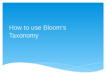 How to use Blooms Taxonomy
