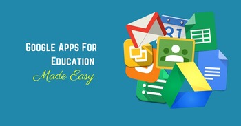 Google Apps For Education Made Easy (GAFE ME) Video Course