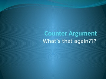 How to write a Counter Argument...