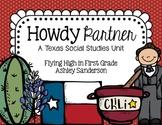 Howdy Partner {Texas Social studies Unit}