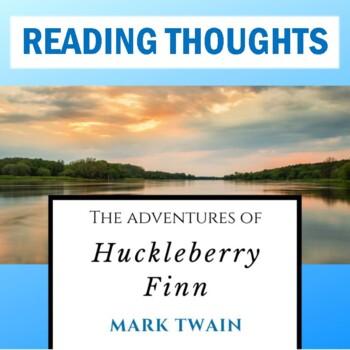 """Huck Finn"" Reading Thoughts Packets"