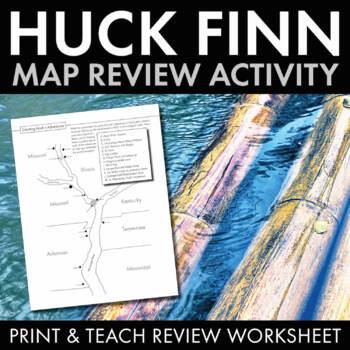 Huckleberry Finn Review Activity, Chart Huck Finn's Advent