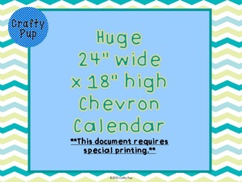 Huge Chevron Calendar 24 inch by 18 inch