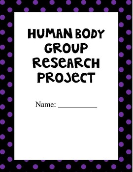 Human Body Group Project - Grades 4 - 6