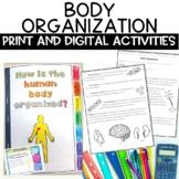 Human Body Organization Digital Activity