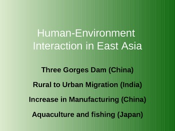 Human-Environment Interaction in East Asia PowerPoint