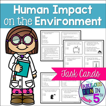 Human Impact on the Environment Task Cards