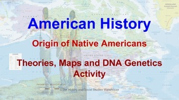 Human Migration Theories, Origin of Native Americans and D