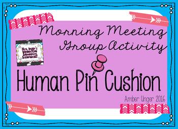 Human Pin Cushion - Morning Meeting Group Activity
