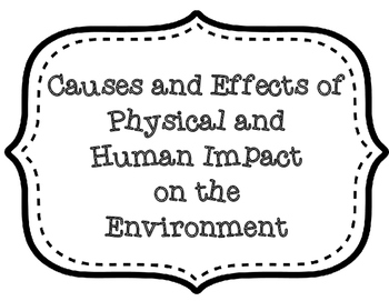 Human and Physical Impact Causes and and Effects Graphic O