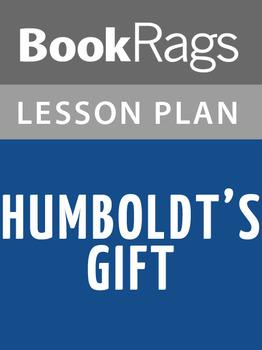 Humboldt's Gift Lesson Plans