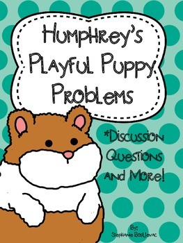 Humphrey's Playful Puppy Problems (Discussion Questions)