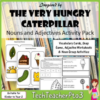 Hungry Caterpillar Inspired Noun and Adjectives Activities Pack