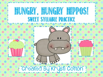 Hungry, Hungry Hippos: Sweet Syllable Practice