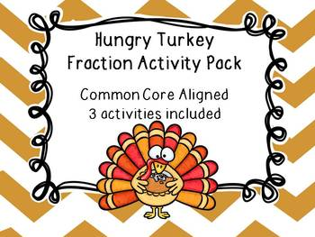 Thanksgiving Math Hungry Turkey Fraction Activity Bundle