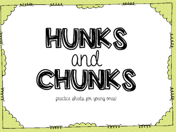 Hunk and Chunks