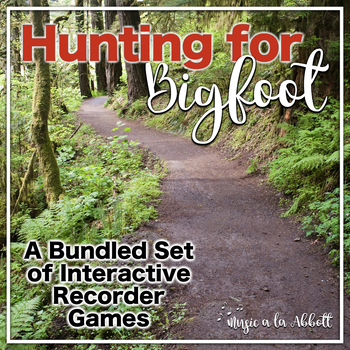 Hunting for Bigfoot, a collection of recorder games {BUNDLED SET}