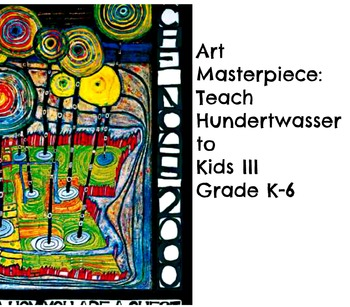 "Huntswasser Lesson ""Guest of Nature"" Grades K-6 Teach Art"