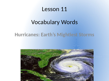 Hurricanes: Earth's Mightiest Storms~ Journeys Vocabulary
