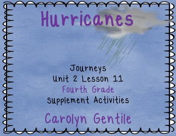 Hurricanes Earth's Mightiest Storms Journeys Unit 3 Lesson
