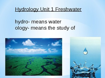Hydrology Fresh Water (Water Cycle) Earth/Water Interactive Notes