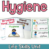 Hygiene Life Skills Unit (Special Education & Autism Resource)
