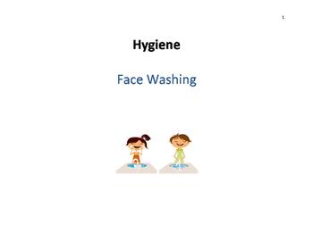 Hygiene Skills - Face Washing
