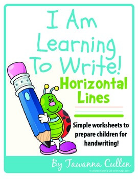 I Am Learning To Write Horizontal Lines!