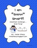 "I Am ""SNOW"" Smart!  December Challenge... Shoe Tying!"