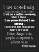 I Am Somebody - Quote for Kids #kindnessnation #weholdthesetruths