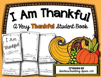 I Am Thankful --- A Very Thankful Little Thanksgiving Book