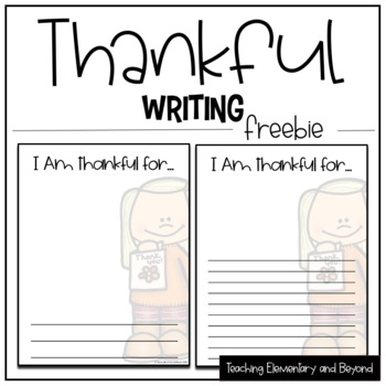 I Am Thankful For {Thanksgiving Writing Freebie}