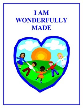 I Am Wonderfully Made - Human Body Unit, Activities and Handouts