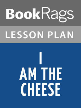 I Am the Cheese Lesson Plans