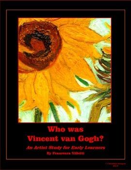 I BAMBINI Who Was Vincent van Gogh?