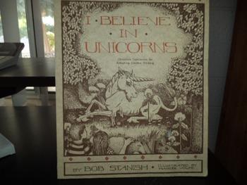 I BELIEVE IN UNICORNS        ISBN 0-916456-51-X
