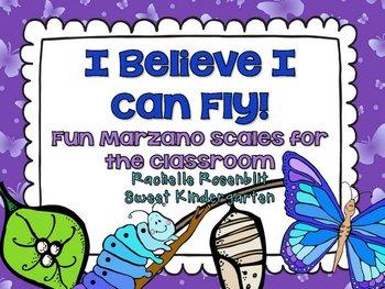 I Believe I Can Fly! {Fun classroom Marzano Scales}