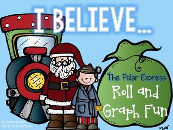 I Believe: The Polar Express Roll and Graph Fun